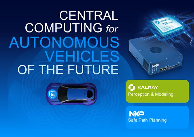 Strategische Partnerschaft: NXP und Kalray entwickeln Plattform für sicheres autonomes Fahren
